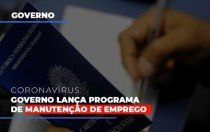 Governo Lanca Programa De Manutencao De Emprego Contabilidade - Contabilidade em Florianópolis | Rocha Contabilidade Digital
