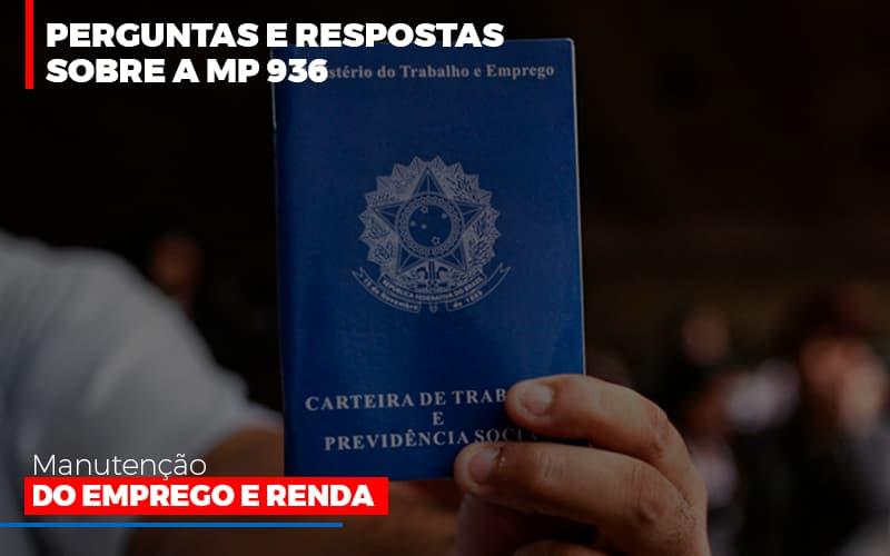 Perguntas E Respostas Sobre A Mp 936 Manutencao Do Emprego E Renda Contabilidade - Contabilidade em Florianópolis | Rocha Contabilidade Digital