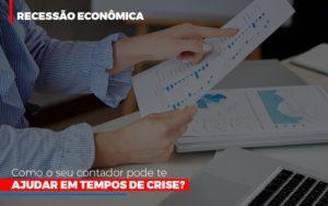 Http://recessao Economica Como Seu Contador Pode Te Ajudar Em Tempos De Crise/ Contabilidade - Contabilidade em Florianópolis | Rocha Contabilidade Digital