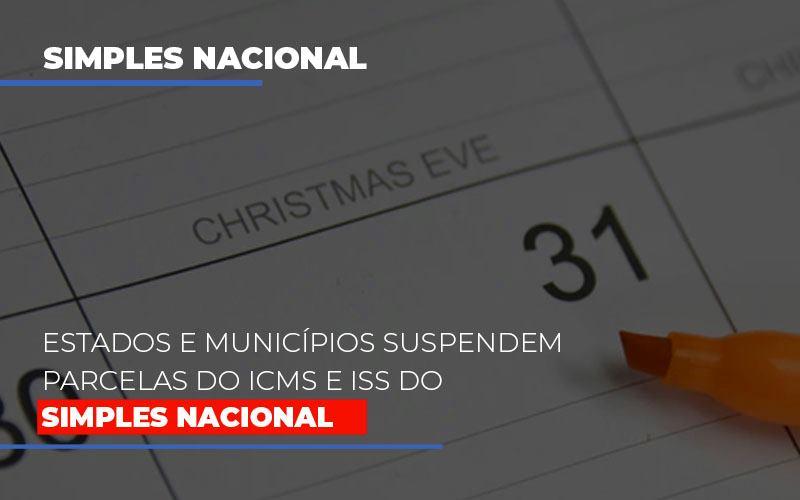 Suspensao De Parcelas Do Icms E Iss Do Simples Nacional Contabilidade - Contabilidade em Florianópolis | Rocha Contabilidade Digital