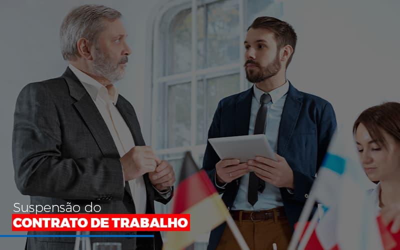Suspensão Do Contrato De Trabalho Contabilidade - Contabilidade em Florianópolis | Rocha Contabilidade Digital